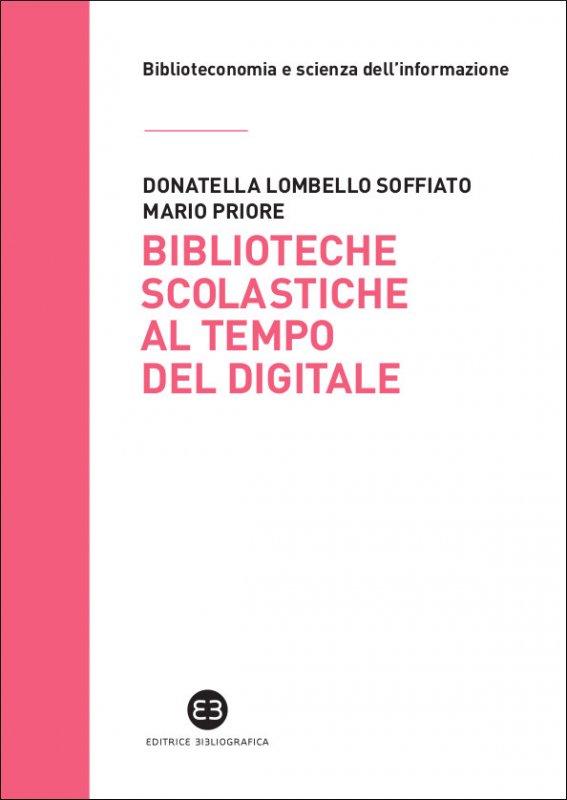 Biblioteche scolastiche al tempo del digitale