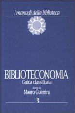 Biblioteconomia. Guida classificata