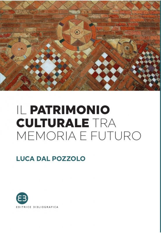 Il patrimonio culturale tra memoria e futuro