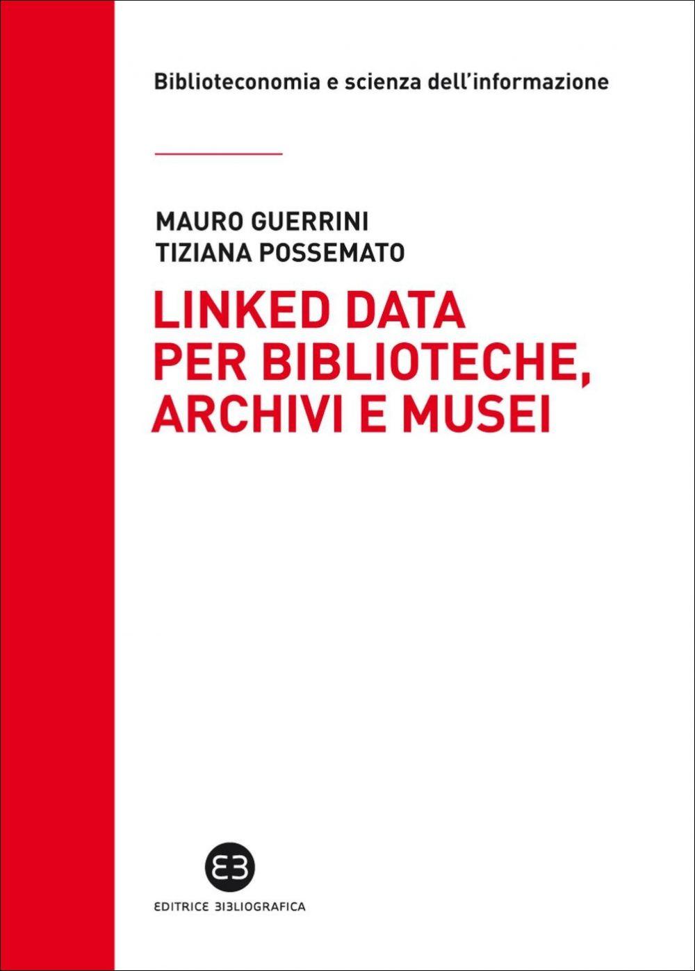 Linked data per biblioteche, archivi e musei