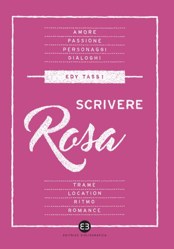 Scrivere rosa