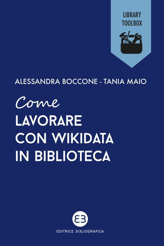 Come lavorare con Wikidata in biblioteca