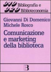 Comunicazione e marketing della biblioteca