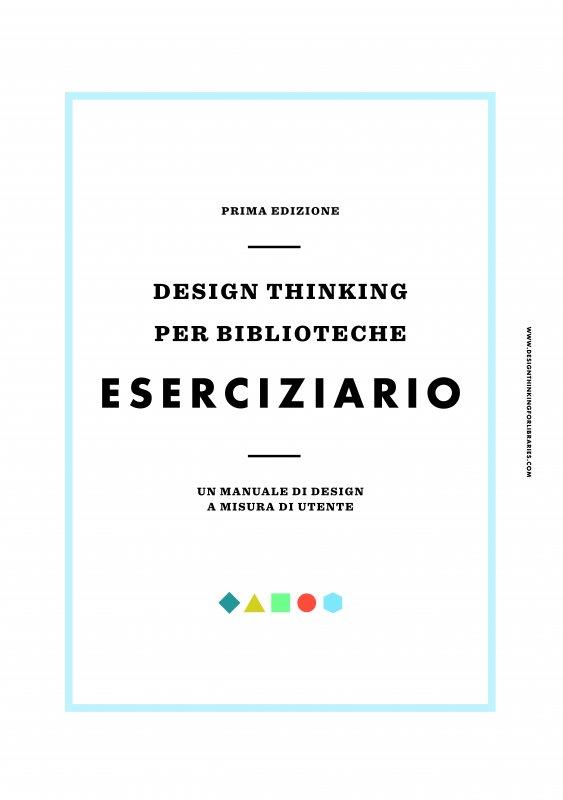 Design thinking per biblioteche - Eserciziario