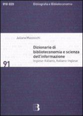 Dizionario di biblioteconomia e scienza dell'informazione