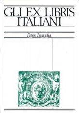 Gli ex libris italiani dalle origini alla fine dell'Ottocento