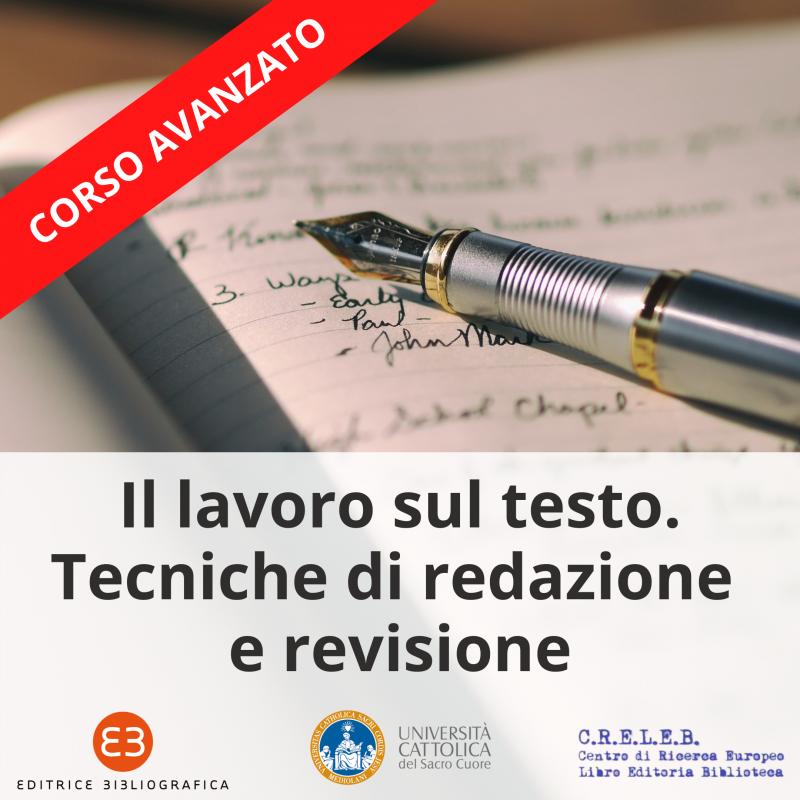 Il lavoro sul testo. Tecniche di redazione e revisione | Corso avanzato