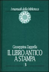 Il libro antico a stampa. Vol. 1