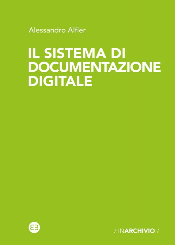 Il sistema di documentazione digitale
