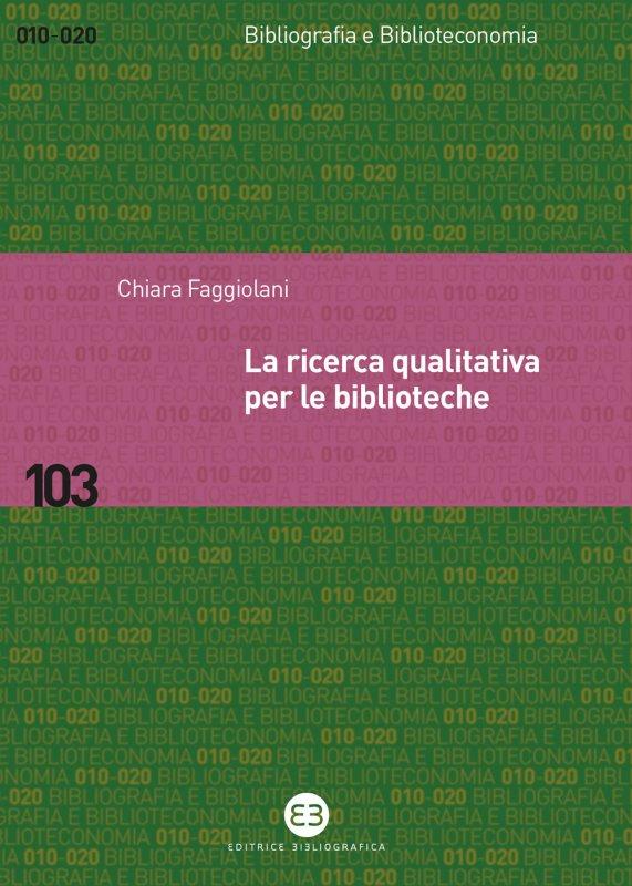 La ricerca qualitativa per le biblioteche