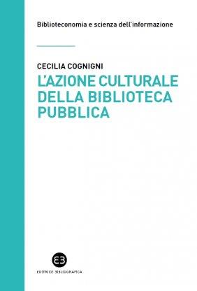 L'azione culturale della biblioteca pubblica
