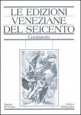 Le edizioni veneziane del Seicento