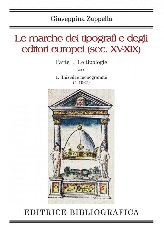 Le marche dei tipografi e degli editori europei (sec. XV-XIX)