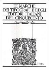 Le marche dei tipografi e degli editori italiani del Cinquecento