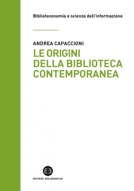 Le origini della biblioteca contemporanea