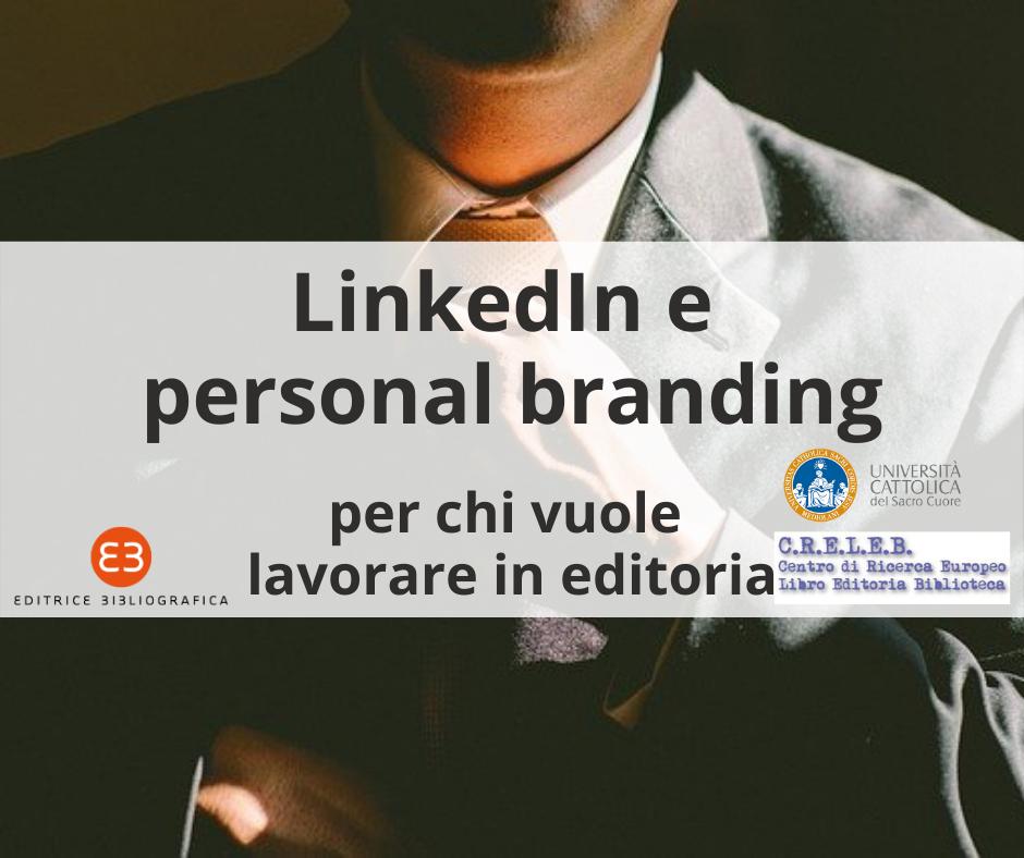 LinkedIn e personal branding per chi vuole lavorare in editoria
