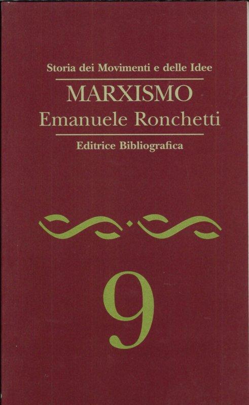 Marxismo Emanuele Ronchetti Libro Editrice Bibliografica