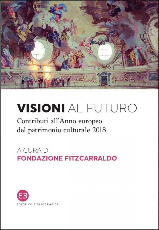 Visioni al futuro