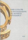 Linee guida per la digitalizzazione del materiale fotografico
