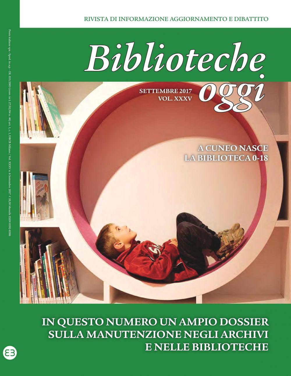 Biblioteche oggi - Vol. 35 (2017): Settembre