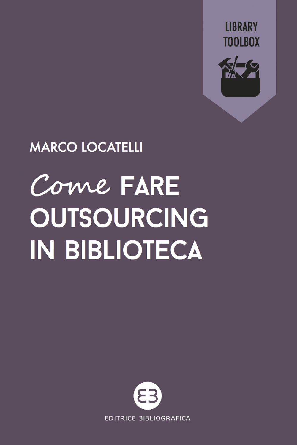 Come fare outsourcing in biblioteca