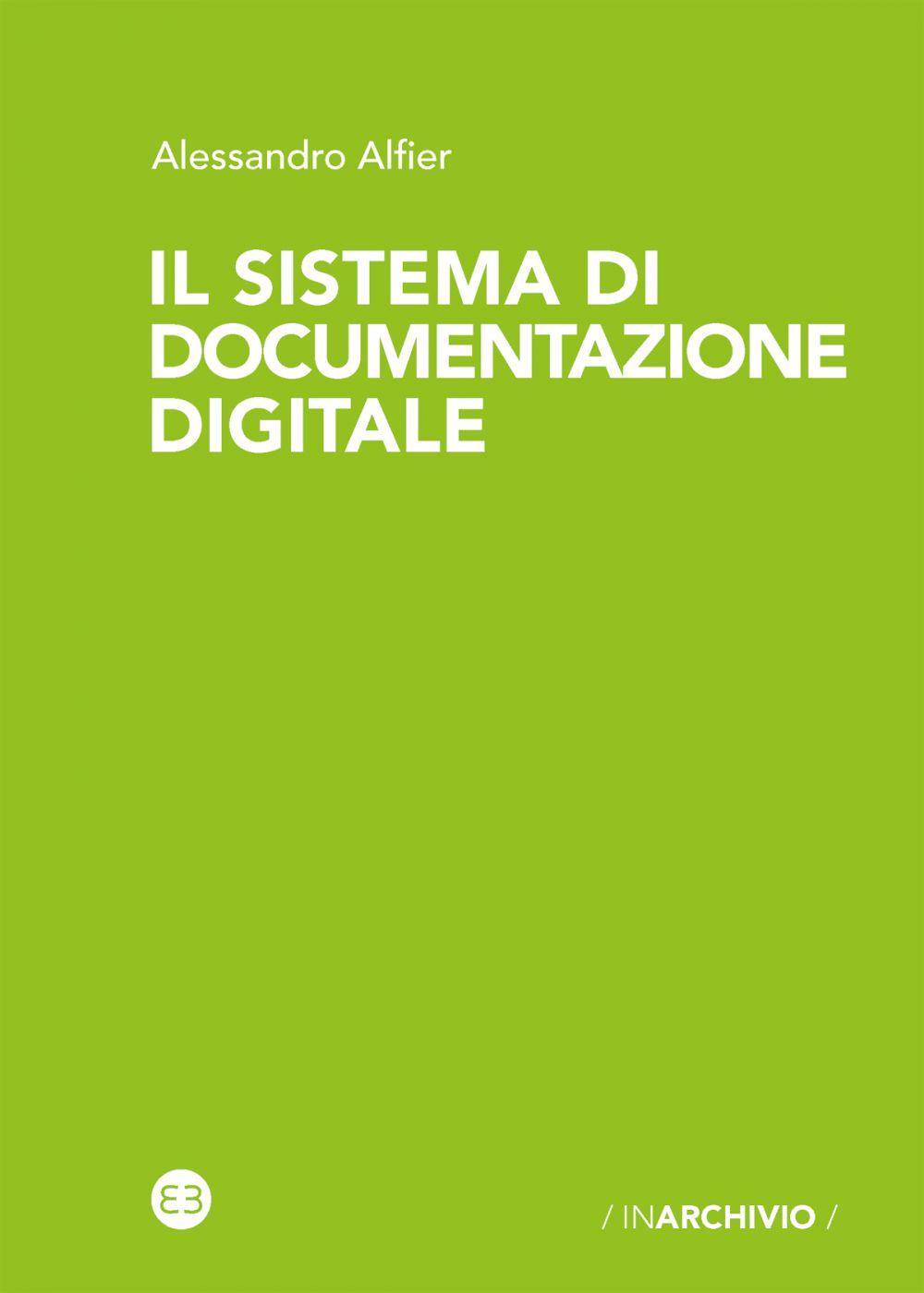 Il sistema di documentazione digitale