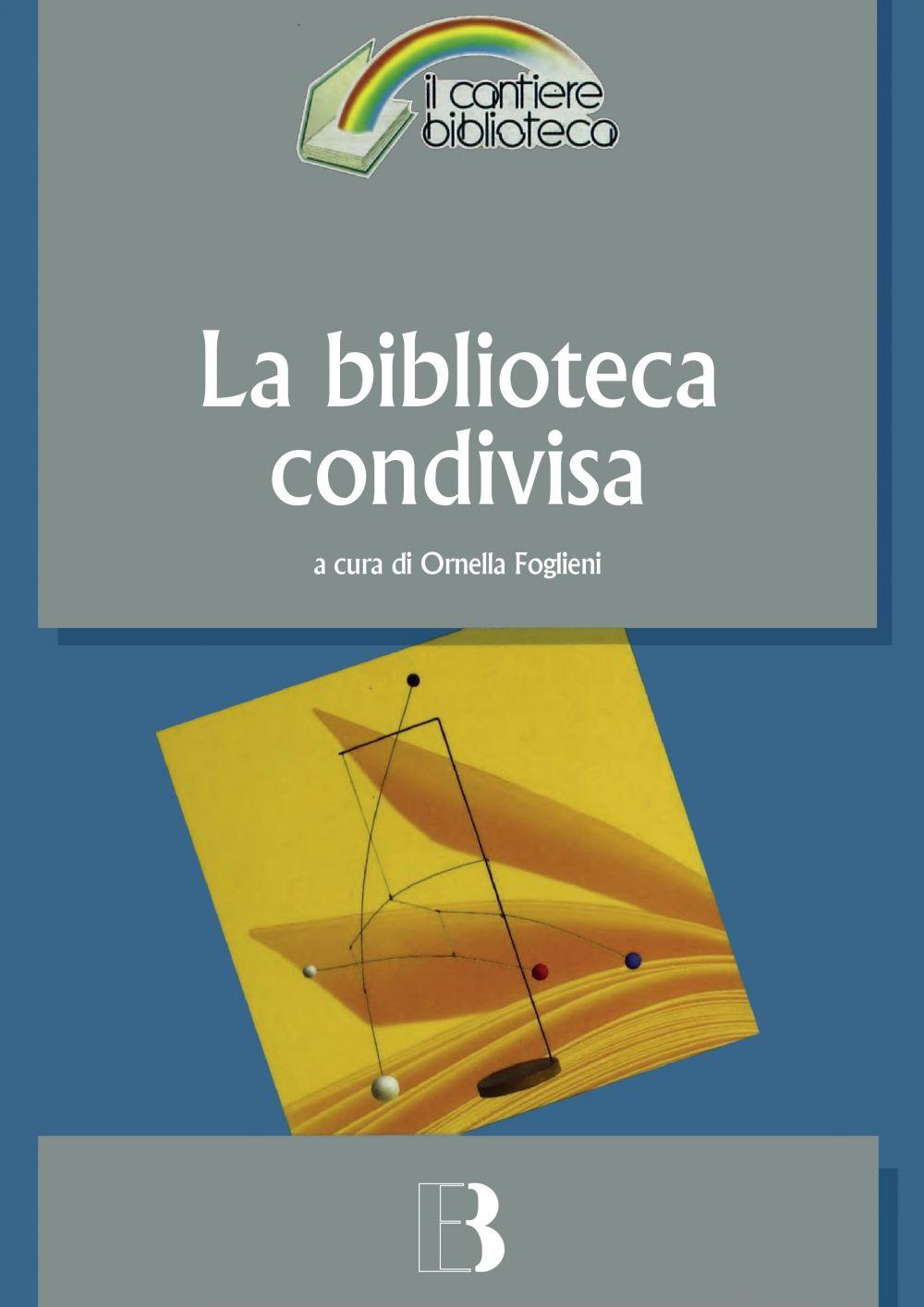 La biblioteca condivisa