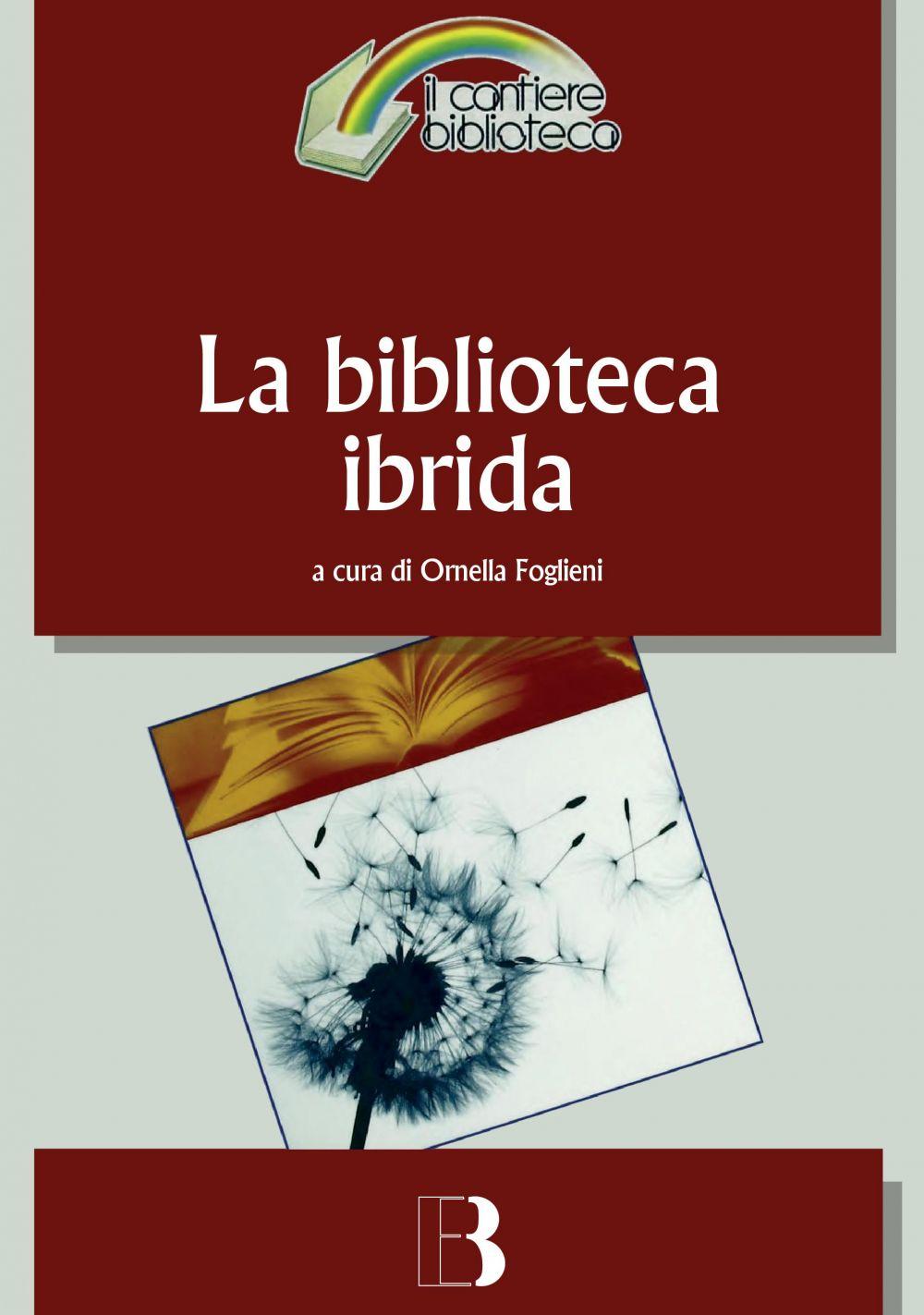 La biblioteca ibrida