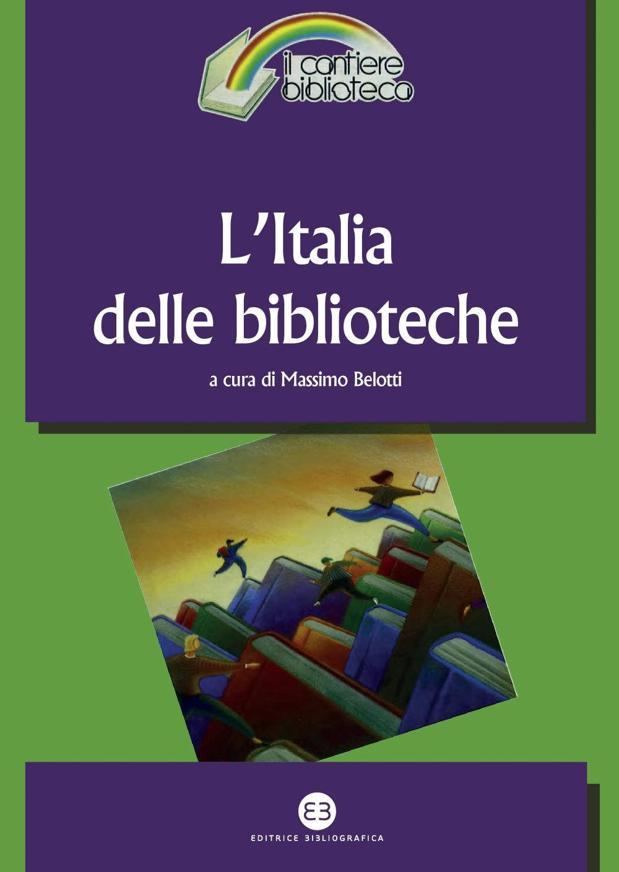L'Italia delle biblioteche